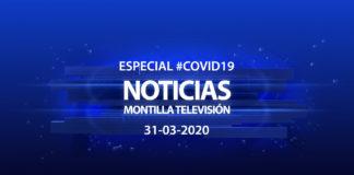 Especial #COVID19 Noticias Montilla Televisión 31-03-2020