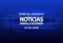 Especial #COVID19 Noticias Montilla Televisión 25-05-2020