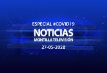Especial #COVID19 Noticias Montilla Televisión 27-05-2020