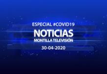 Especial #COVID19 Noticias Montilla Televisión 30-04-2020